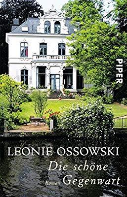"""""""Die schöne Gegenwart"""" ein Roman"""